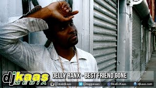 Delly Ranx - Best Friend Gone [Dream House Riddim] Pure Music | Reggae November 2014