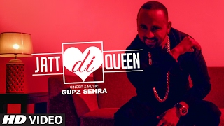 Gupz Sehra: Jatt Di Queen Feat. Sara Gurpal | Latest Punjabi Songs 2017 | T-Series Apnapunjab