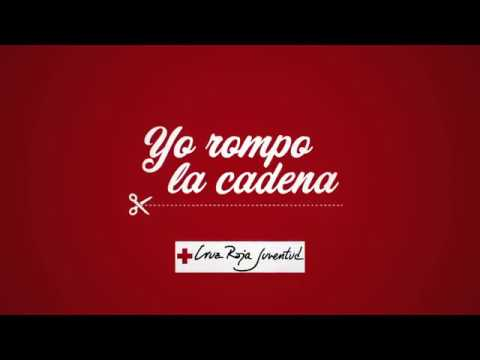 'Yo rompo la cadena' Cruz Roja Juventud