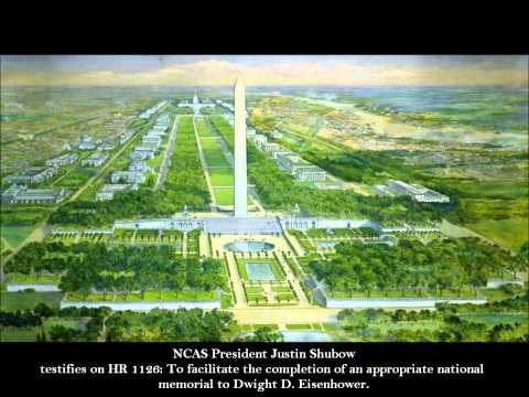 NCAS President Justin Shubow Testifies on HR 1126 Dwight D. Eisenhower Memorial Completion Act