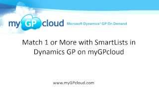 Match 1 or More in SmartLists in Dynamics GP on myGPcloud