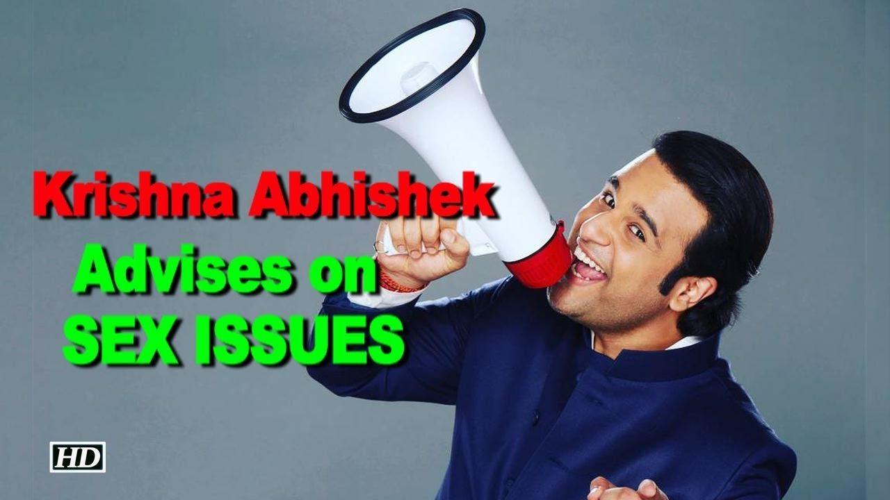 Krishna Abhishek advises on SEX ISSUES