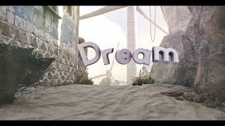 Dream - By JRH!