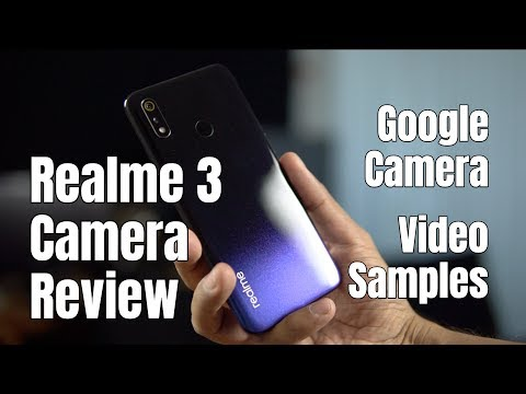 Realme 3 Camera Review, Camera Samples, Video Captures, GCam