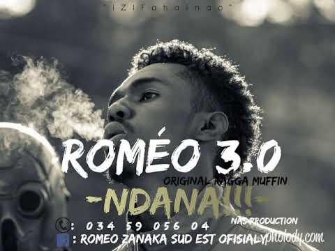 ROMEO 3.0-Ndana(Nouveauté Audio Gasy 2019)