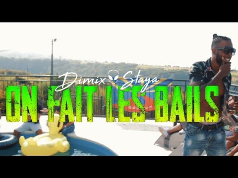 DIMIX STAYA - ON FAIT LES BAILS - CLIP OFFICIEL