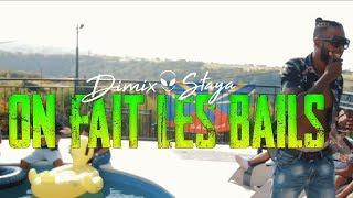DIMIX STAYA - ON FAIT LES BAILS - CLIP OFFICIEL