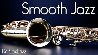 Smooth Jazz •  Straight Up Smooth Jazz Saxophone Instrumental Music