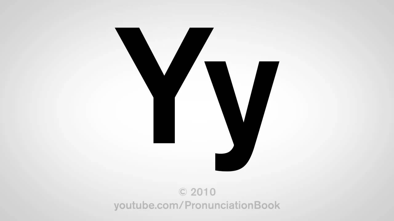 Basic English: How to Pronounce the Letter Y
