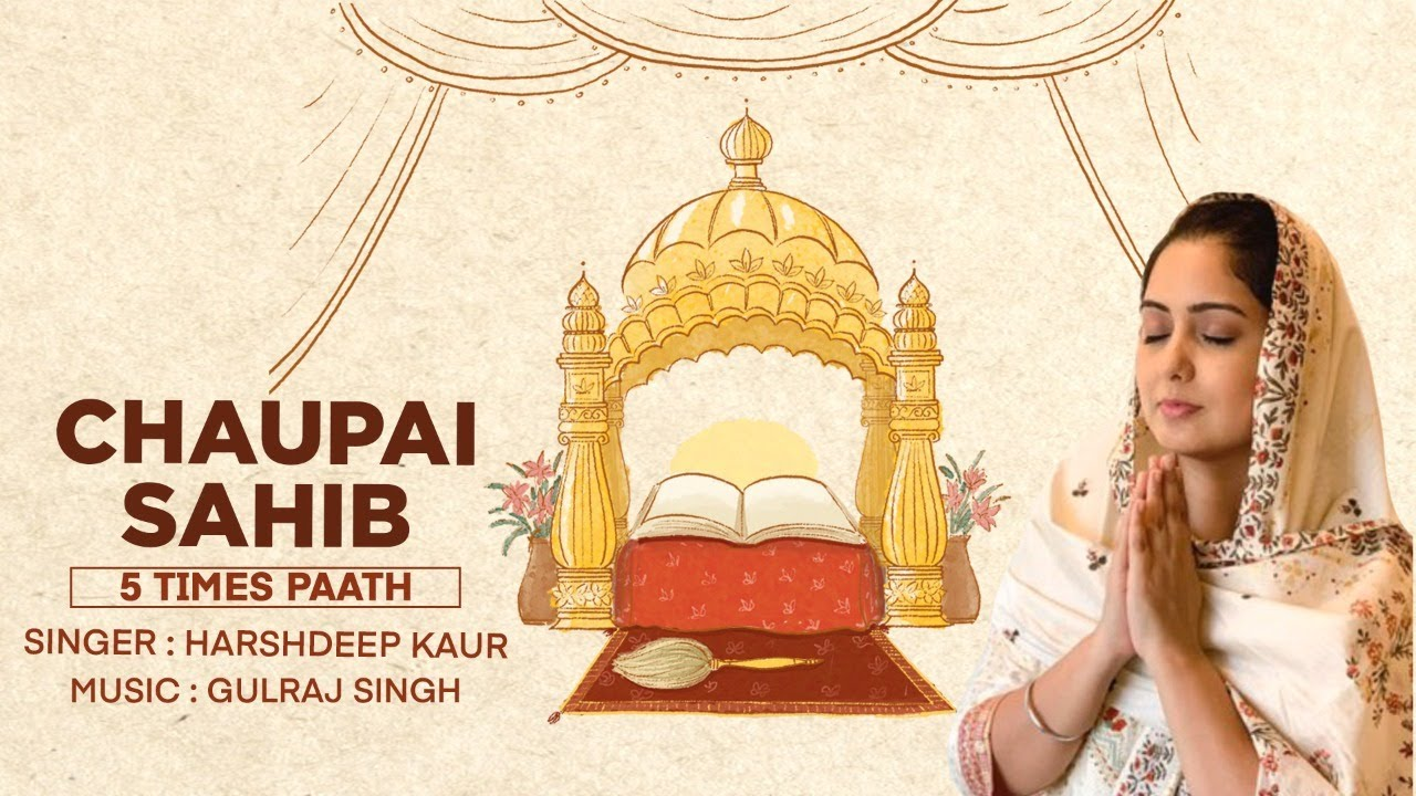 Chaupai Sahib-5 Times Paath | Harshdeep Kaur & Gulraj Singh | Full Paath with Lyrics & Translation |