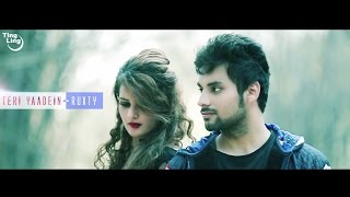 Teri Yaadein - Ruxty || Latest Hindi Song 2016 || Ting Ling || HD Full Video