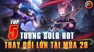 Liên quân Top 5 Tướng Solo Meta Mới Mùa 20 Review Đường Tà Thần Phiên Bản chiến trường 4.0 TNG