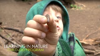 LEARNING IN NATURE: child-led program