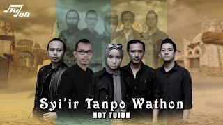 SYI'IR TANPO WATHON ( COVER - NOT TUJUH )