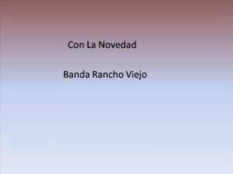 banda rancho viejo con la novedad letra 2013 youtube. Black Bedroom Furniture Sets. Home Design Ideas