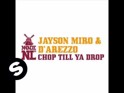 Jayson Miro & d'Arezzo ft D.MC - Chop Till You Drop (Original Mix)