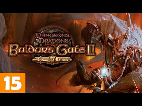 Baldurs Gate II: Enhanced Edition | Episode 15 |