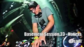 Basement Session 23 - Hatiras