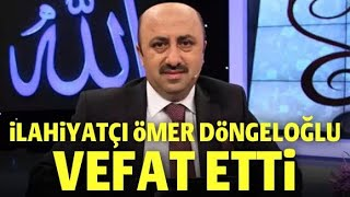 Ömer Döngeloğlu vefat Etti.Ömer Döngeloğlu Koronavirüse Yenik Düştü.