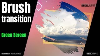 Brush transition Green screen | Green Screen Motion | Free Download | OMER J GRAPHICS