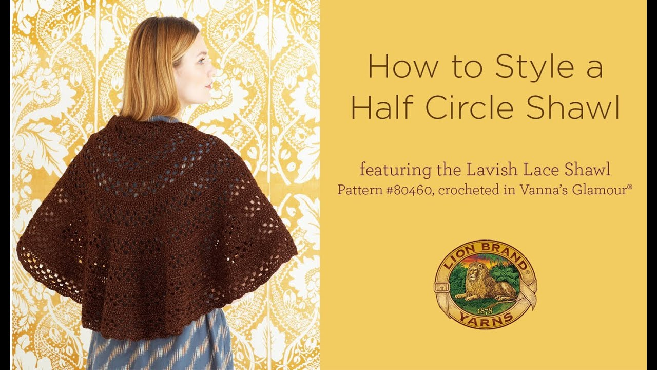 How to Style a Half Circle Shawl - YouTube