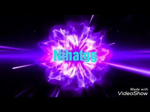 Nihatgg Intro