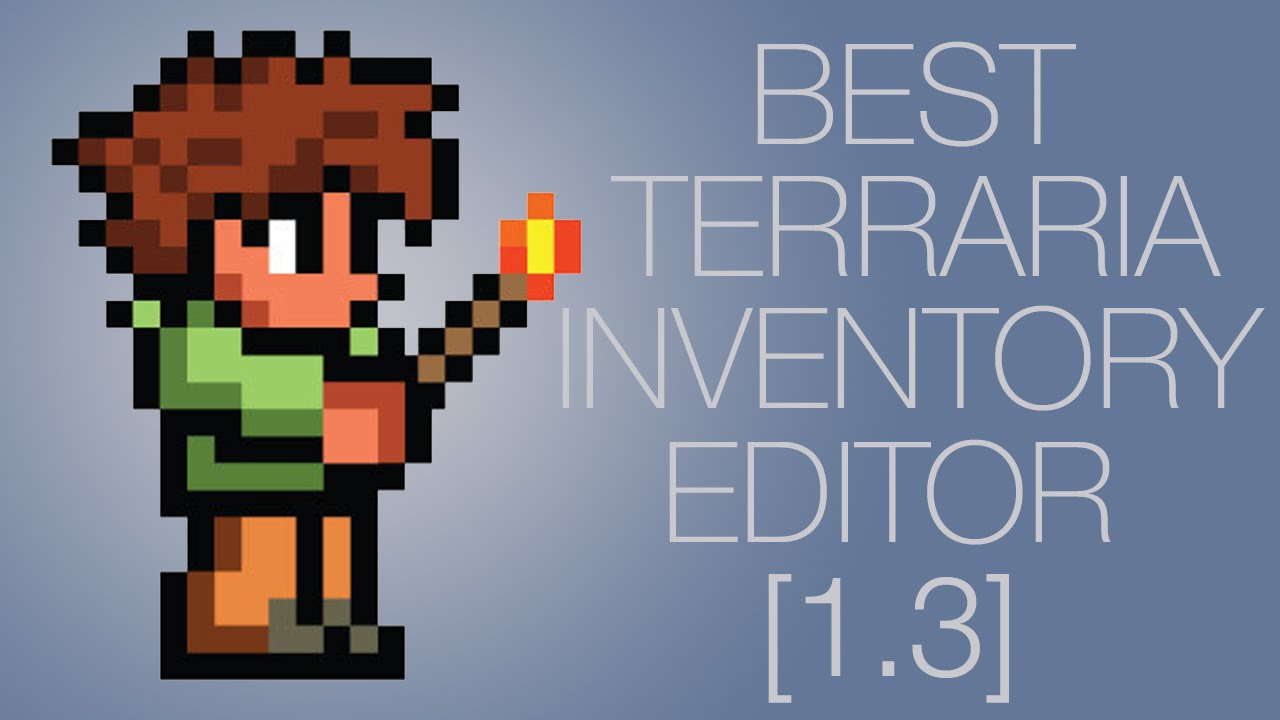 Best terraria 1 3 0 8 inventory editor youtube