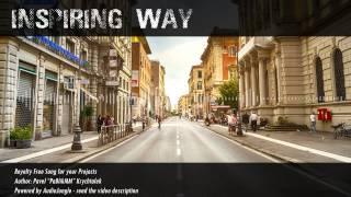 Royalty Free Music - Inspiring Way - Inspirational / Motivational / Indie Pop Rock