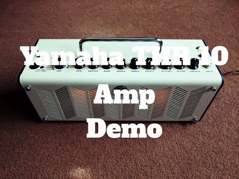 Yamaha THR10 Guitar Amp - In Depth Review