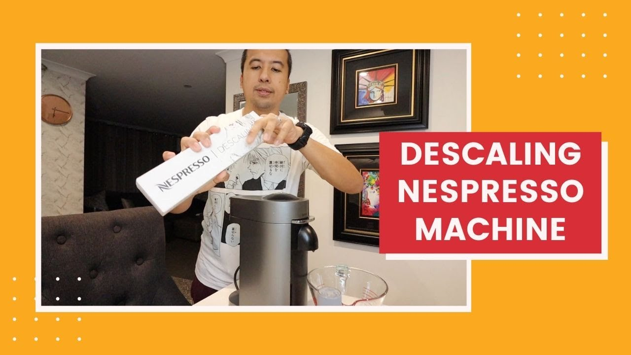 How To Descale Nespresso Machine Vertuo Plus Vertuo Descaling Instructions Youtube