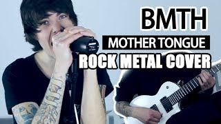 Bring Me The Horizon - Mother Tongue -  Rock/metal Full Cover  By. Romi