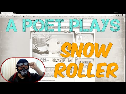 A Poet Plays -  Neopets -  Snow Roller (1000 NP and Random Jokes!)