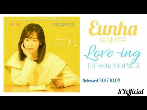 Eunha (GFriend) - Love ing (OST Temperature Love Part. 2)