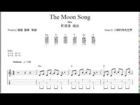 強強TAB譜-Her The Moon Song_by小郭烏克世界  (cover)