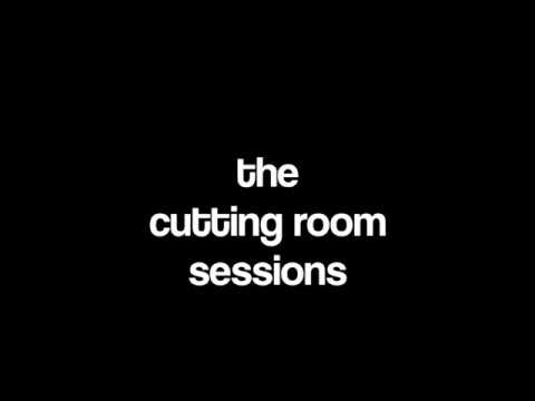 The Cutting Room Sessions Teaser