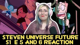PROBLEMS AND MORE - Steven Universe Future S1 E5 & 6 REACTION - Zamber Reacts