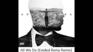 All We Do (Extded Remy Remix) - Trey Songz