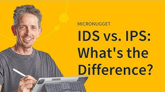 MicroNugget: IDS vs. IPS