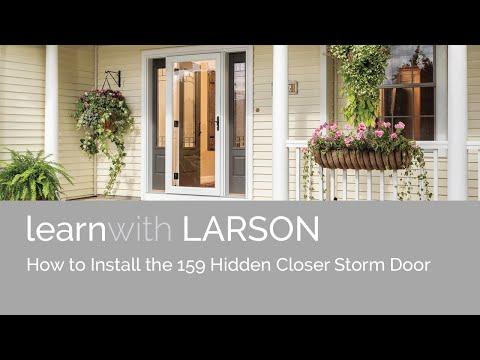 How To Install The LARSON 159 Hidden Closer Storm Door