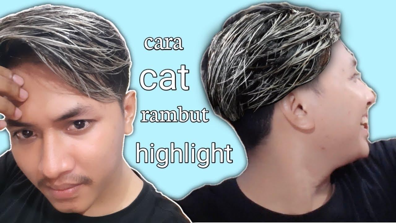 Cara Cat Rambut Highlight Pria Youtube