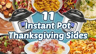 11 Instant Pot Thanksgiving Sides | Holiday Side Dish Recipe Compilation | Well Done
