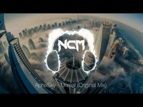 AphixSky - Unreal (Original Mix) [NoCopyrightMusic]