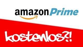 Kostenlos bei Amazon Prime anmelden?! - Anleitung zur Anmeldung bei Amazon Prime