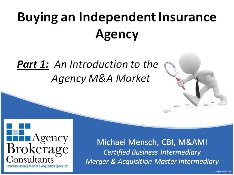 buying an insurance agency part 1 an introduction to the agency m a market youtube. Black Bedroom Furniture Sets. Home Design Ideas