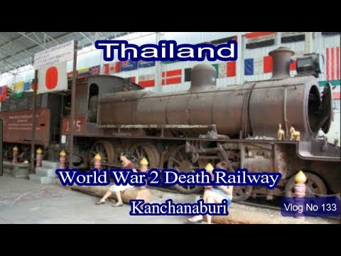 Real Thailand: World War II & Death Railway Museun in Kanchanaburi. Thailand Vloggers.. Vlog No 129
