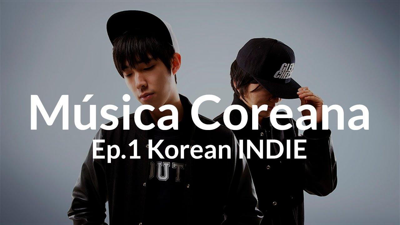 TOP 10 K-POP| Ep1: K-INDIE | Música Coreana | Korean music