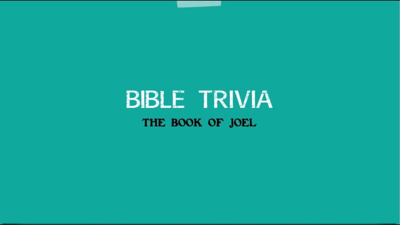 Bible Trivia - Book of Joel