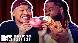 'Horrible' Doughnuts & $300 Truffles | Basic to Bougie Season 3 | MTV