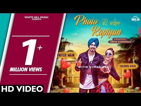 Photo Kapiyan (Full Song) Parteek Maan - Mr. V Grooves-New Punjabi Songs 2018- Latest Punjabi Songs