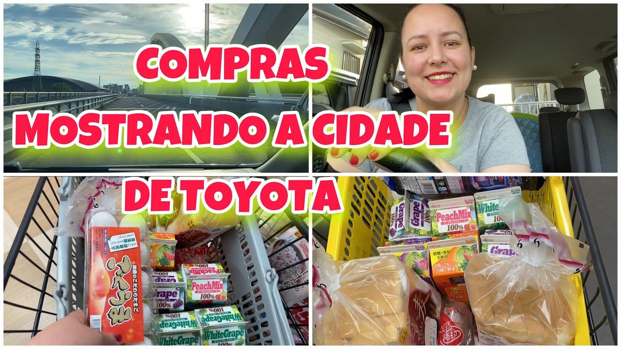 COMPRINHAS DA SEMANA   MOSTRANDO CIDADE DE TOYOTA
